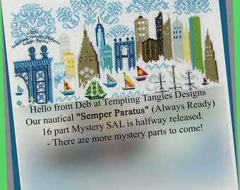 Semper Paratus Mystery SAL by Tempting Tangles, Temptingtanglesdesigns . com , nautical cross stitch, stitch along