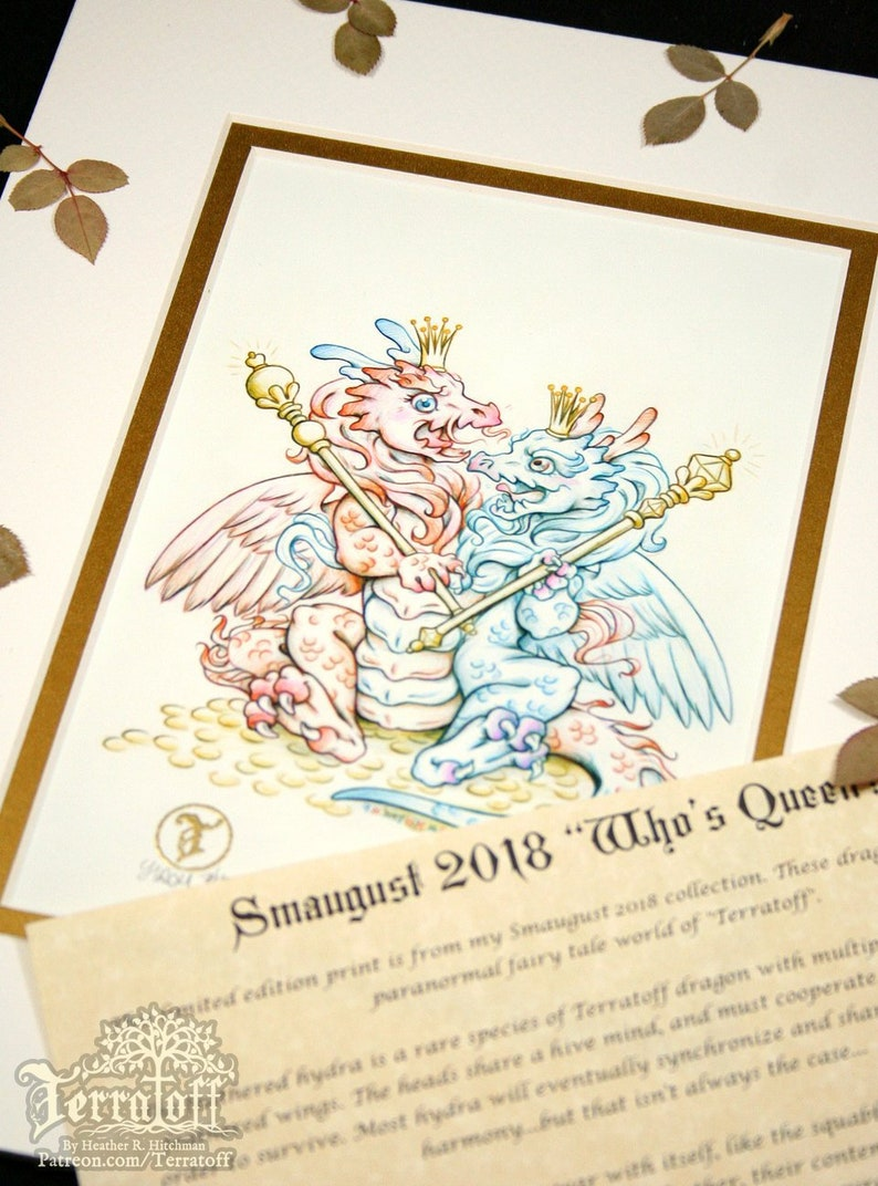 Who's Queen - Smaugust 2018 Limited Edition Double Matted Dragon Fantasy  Fairy-tale Print with Story Scroll