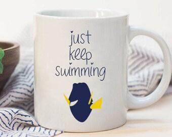 Just Keep Swimming Dory Coffee Mug