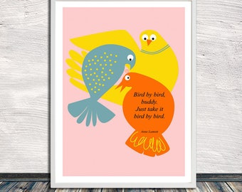 Anne Lamott's Bird by bird quote poster (pink), bird wall art, managing overwhelm, printable art, Instant download