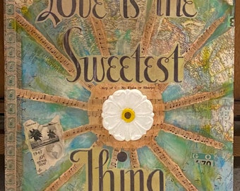 The Sweetest Thing - Original Mixed Media Assemblage