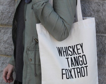 SALE *Was 20* Whiskey Tango Foxtrot Tote Bag, WTF, Beach Bag, Tote, Made in Canada, London Ontario, Screen Printed, Aviation