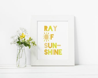 ray of sunshine, sunshine, printable, gift, nursery, nursery design, digital download, download, home, artwork, digital