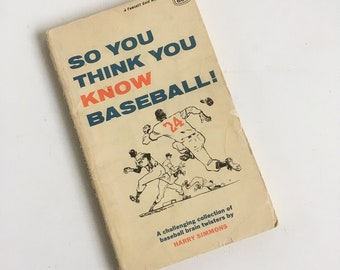 """1960s """"So You Think You Know Baseball"""" by Harry Simmons Baseball Rules Trivia Book, Baseballl Brain Twisters, Sports Book,"""