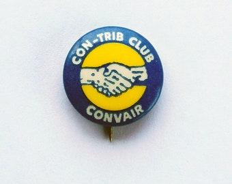 1960s-70s General Dynamics Con-Trib Club Convair Pin - San Diebo Con-Trib Club - Corporate Memorabilia