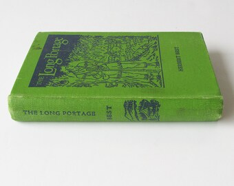 The Long Portage by Herbert Best - 1948 First Edition - Young Adult Novel
