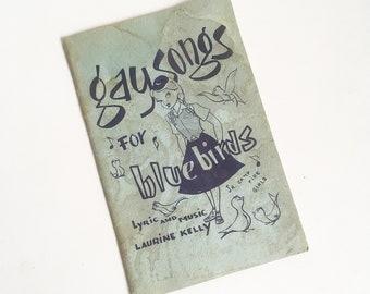 """1951 """"Gay Songs for Blue Birds"""" Official Bluebird Song Book, Jr. Campfire Girls Collectible"""