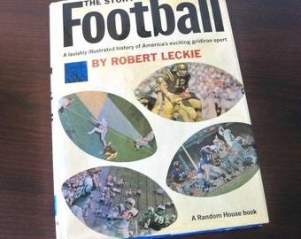 The Story of Football by Robert Leckie