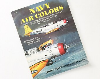 Navy Air Colors Book Vol. 1 1911-1945, USN, Marines, Coast Guard Aircraft Colors and Markings Guide Book
