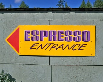 Vintage 6' Handpainted Espresso Coffee Sign with Arrow