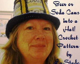 Beer Can Hat or Soda Can Hat PDF Crochet Pattern