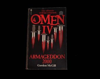 Vintage Book: Omen IV - Armageddon 2000. Gordon McGill. Futura Paperback. 1983. Damien. Horror. Black and Red.