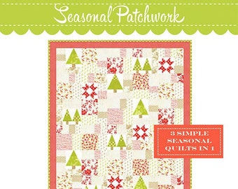 """Seasonal Patchwork Quilt Pattern by Fig Tree & Co - Finished Size 44.5"""" x 52.5"""" - Includes Fall, Christmas and Patriotic"""