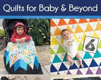 Quilts for Baby and Beyond Book Patterns for Quilts Jaybird Quilts