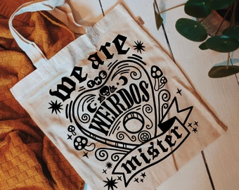 Tote Bag | We Are The Weirdos Mister | Hand Lettering The Craft