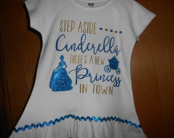 cbb8d90c9 Step Aside Cinderella there's a New Princess in Town t Shirt