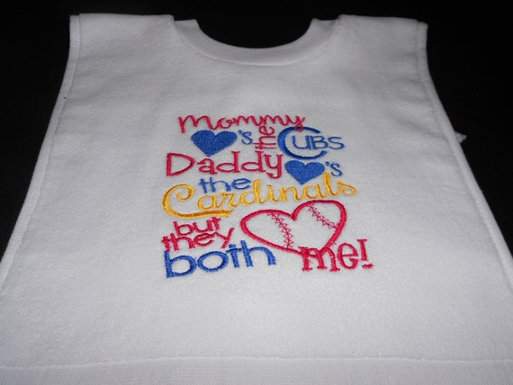 Over the head mommy loves the cubs daddy loves the cardinals   Embroidered Bib