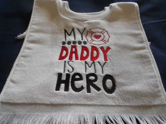 Daddy is my hero fireman Over the head  Bib