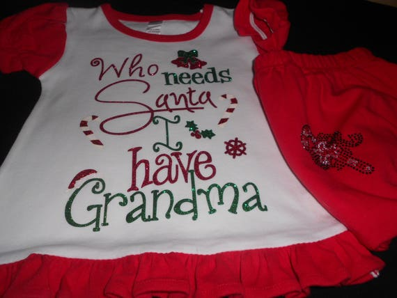 Who Needs Santa I Have Grandma  2 Pc Outfit outfit