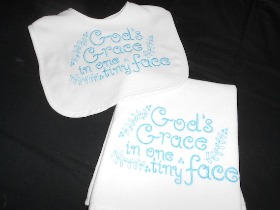Gods Grace in one Tiny Face  Bib and  Burp Set