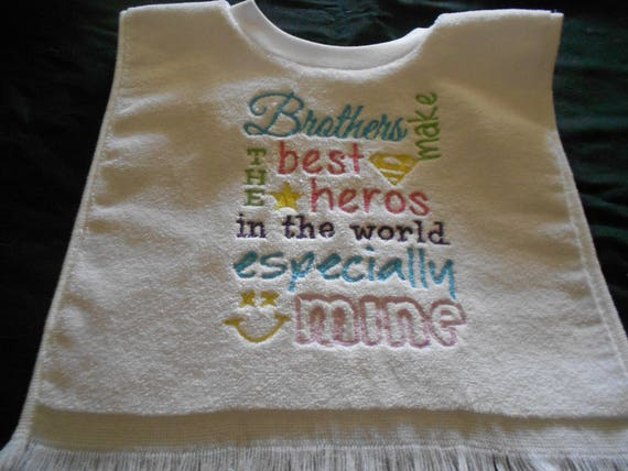 Brothers are the best Heros Embroidered  Bib