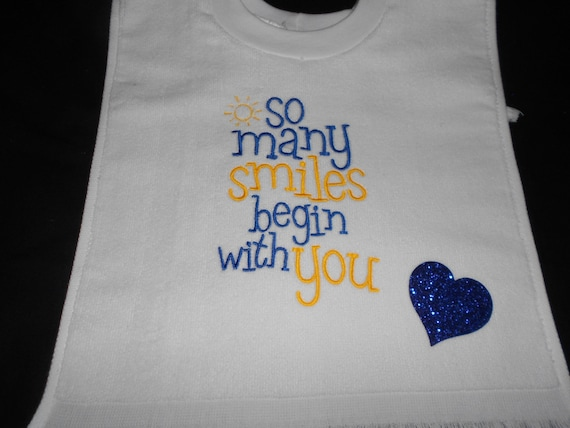 So Many Smiles begin with you over the head bib