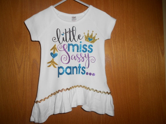 Little Miss Sassy Pants  TShirt