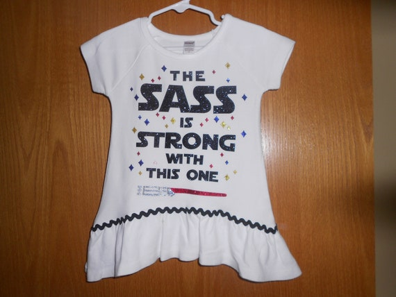 The sass is strong with this one  t Shirt
