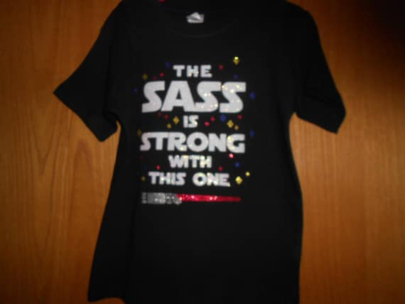 Boys Star Wars The Sass is Strong with this one  TShirt