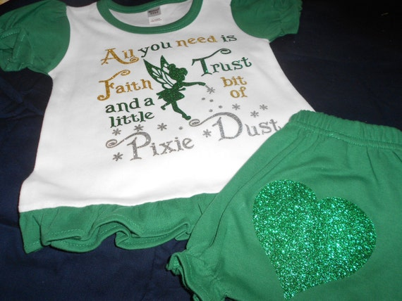 All you need is Faith Trust and a Little Pixie Dust Green and White 2 pc outfit