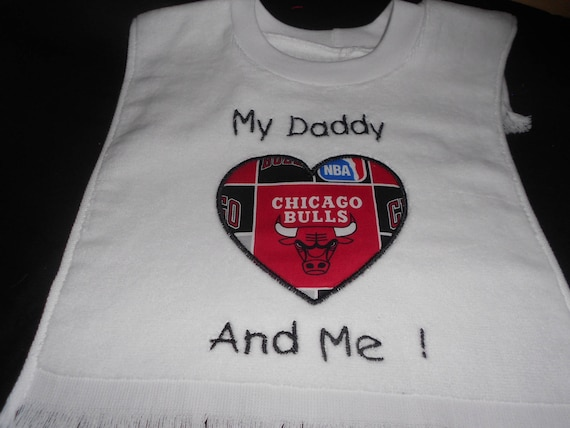 Chicago Bulls Team My Daddy And Me Embroidered  Bib