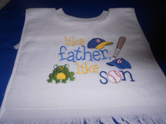 Like Father like son over the head bib