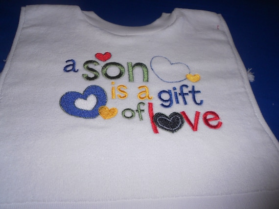 A son is a gift of love  over the head bib