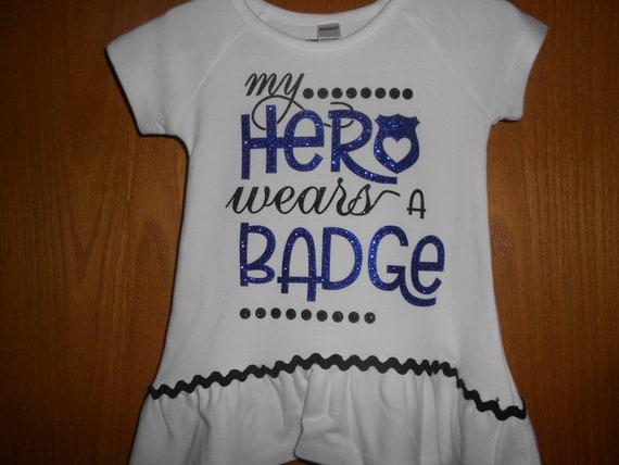 My Hero wears a badge  TShirt