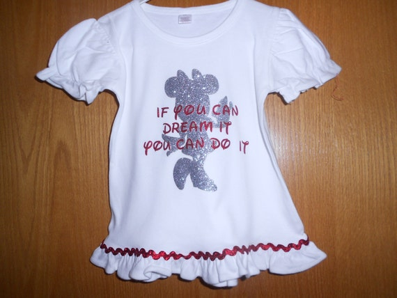 Minnie If you can dream it you can do it T Shirt