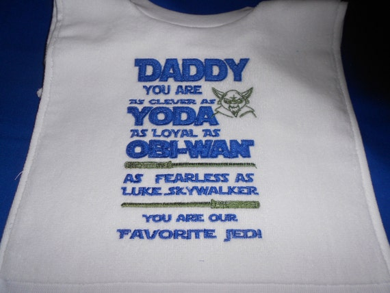 Over the Head Daddy Star Wars  Embroidered Bib