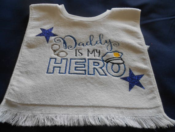 Daddy is my hero police Over the head  Bib