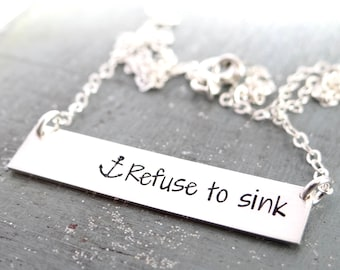 Refuse To Sink Inspirational Bar Necklace with Anchor. Simple Layering Necklace. 14k Gold-Filled, Rose Gold-Filled, Sterling Silver.