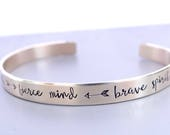 Kind Heart, Fierce Mind, Brave Spirit - Empowering Gold Cuff Bracelet. Hand Stamped Jewelry for Her.