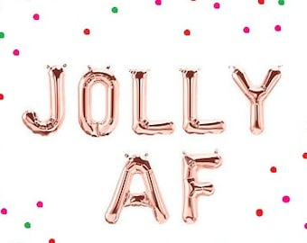Sale JOLLY AF Christmas Party Balloons Balloon Banner Silver Gold or Rose Gold Fun Jolly Happy Holiday Party Home Office Decorations Merry