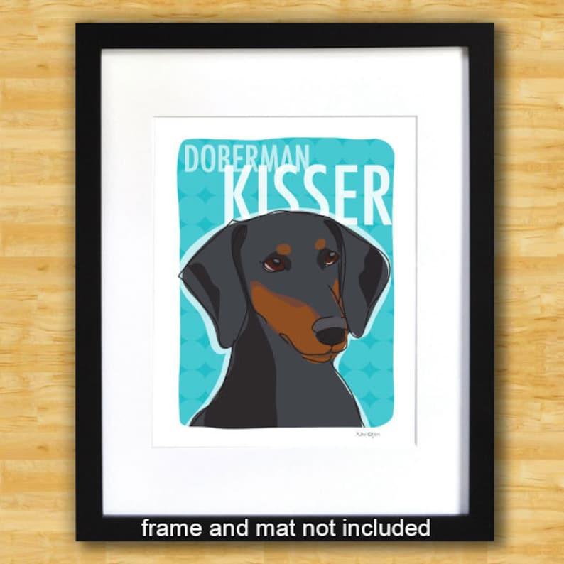 Black Doberman Floppy Ears Gifts Funny Dog Breed Art Doberman Pinscher Art Print Doberman Kisser