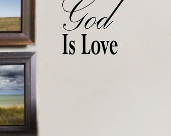 Wall Decals Wall Quote Wall Words Wall Sticker  - God Is Love