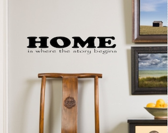 Wall Decals Wall Quote Wall Words Wall Sticker Home is Where the Story Begins