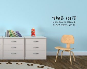 Wall Decals Wall Words Art Wall Stickers Vinyl Lettering - Time Out to Think About the Things You Do