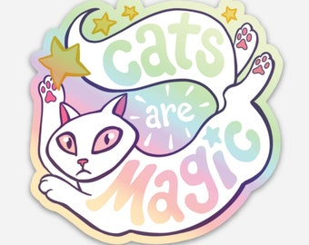 """Cats are Magic - 3"""" holographic sticker for cat lovers"""