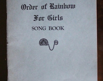 Vintage 1950's Order of the Rainbow Girl's Song Book