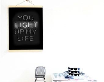 You Light Up My Life Print / 20x30 cm Poster Typography Poster / Neon Print / Living Room Decor / Monochrome Kids Decor, Nursery wall art