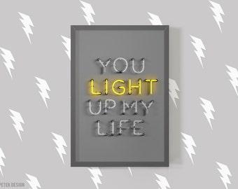 You Light Up My Life Fine Art Photography / Love Poster / Typography Poster / Neon Print / Living Room Decor / Dorm Decor / Interior Design