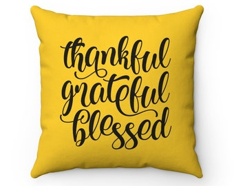 Grateful Thankful Blessed Throw Pillow in Yellow, Decorative Accent Pillow, Housewarming Gift
