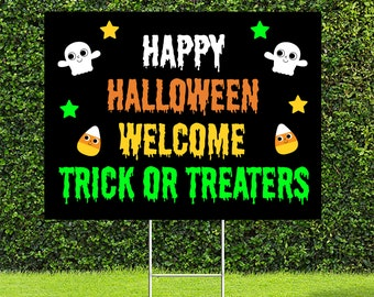 """Halloween Trick or Treat Yard Sign, Welcome Trick or Treaters Sign, 18""""x24"""" Yard Sign with Metal Stakes Included"""